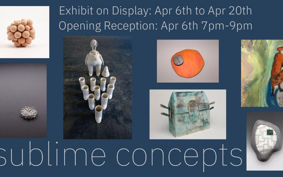 Sublime Concepts: Exhibit Opening Reception