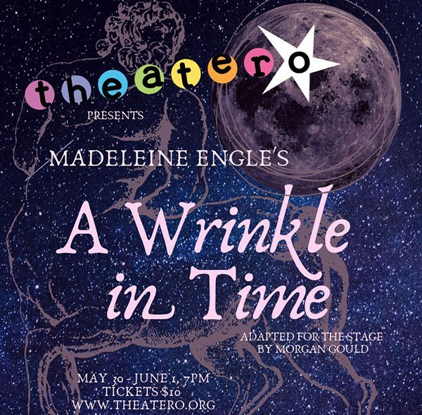 A Wrinkle in Time Presented by Theater O