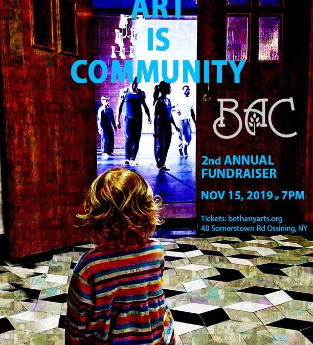 "Bethany Arts Community ""ART IS COMMUNITY"" 2nd Annual Fundraiser"
