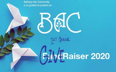Bethany Arts Community 1st Annual GiveRaiser 2020