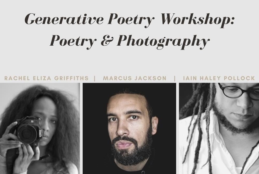 Generative Poetry Workshop: Poetry & Photography