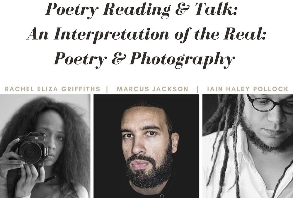 Poetry Reading & Talk: An Interpretation of the Real: Poetry & Photography