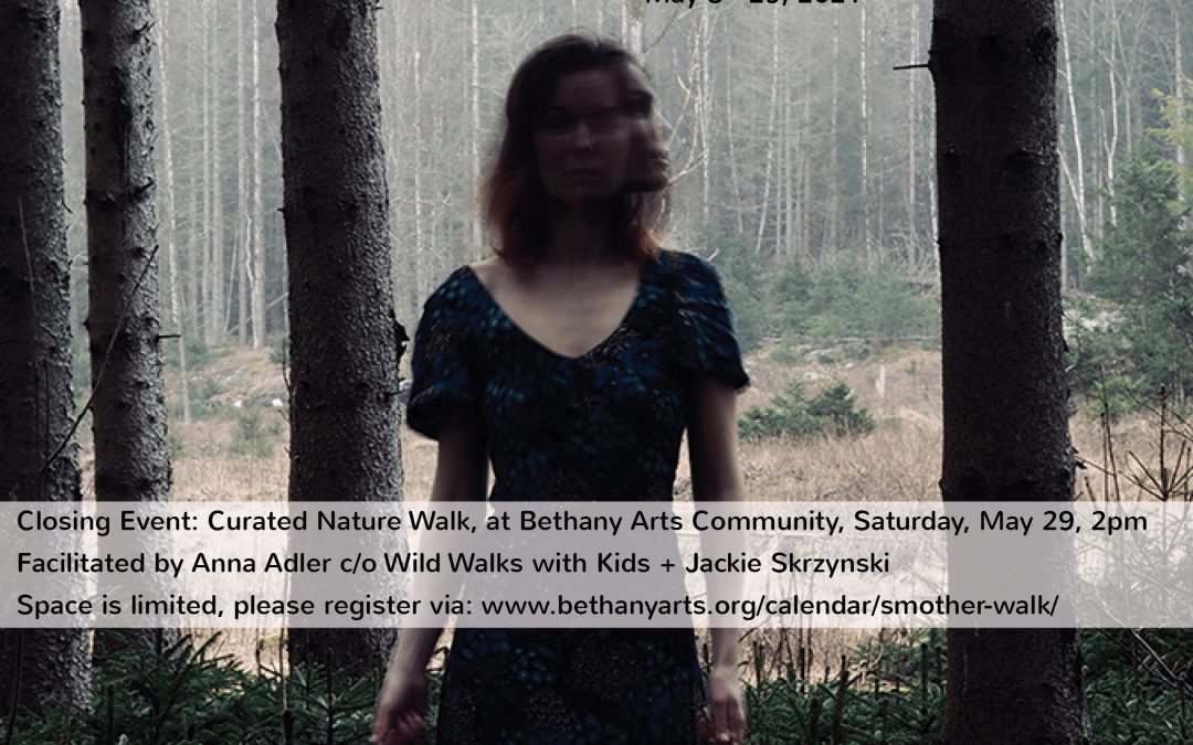 Curated Nature Walk at Bethany: (s)mother 2.0 care in (a time of) crisis